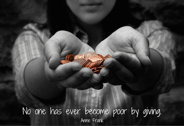 quote: no one has become poor by giving, Anne Frank