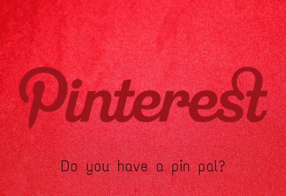 pinterest quote - do you have a pin pal--